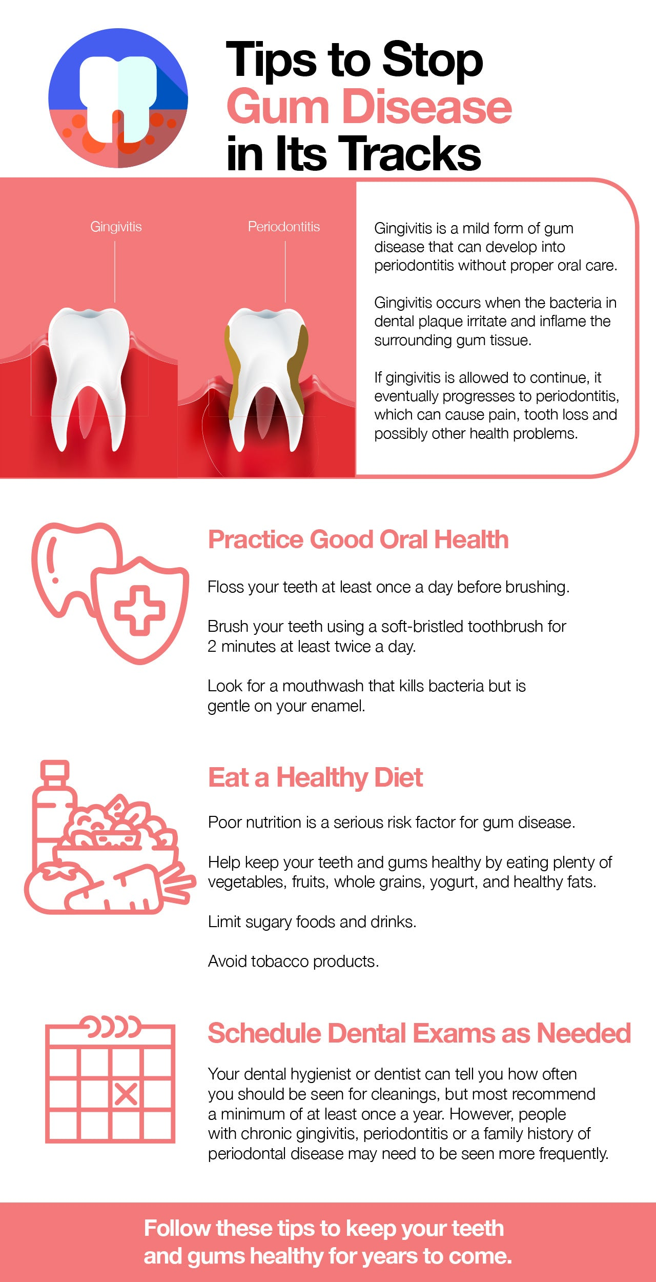 Treat gum disease and other tips