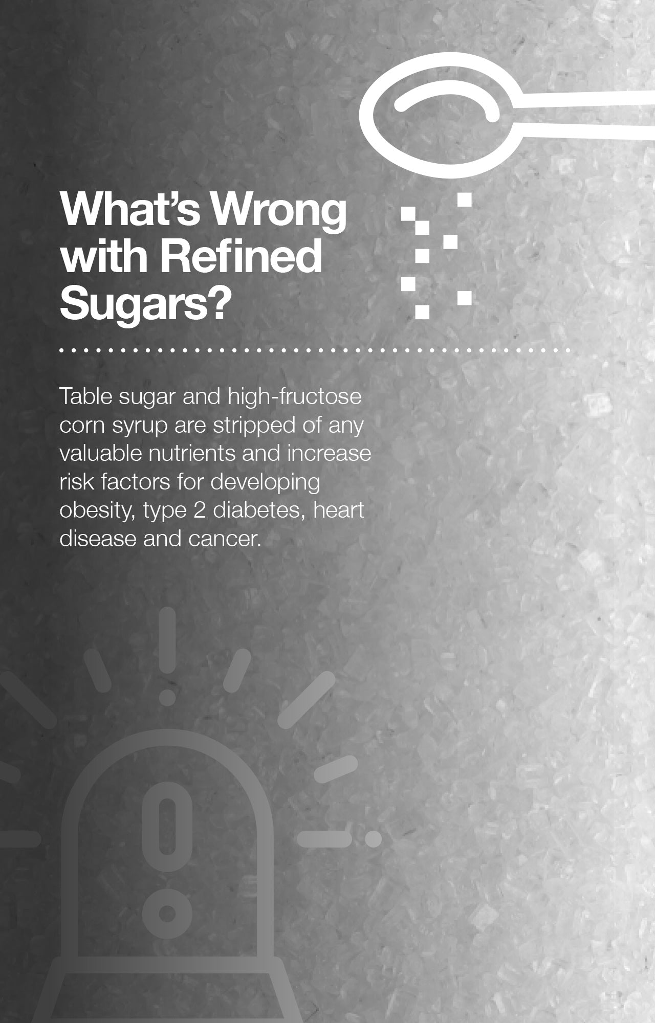 What's Wrong with Refined Sugars?