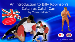 An Introduction to Billy Robinson's CACC by Yukou Miyato