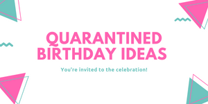 Quarantined Birthday Ideas for Making A Kid's Birthday Party Indoor