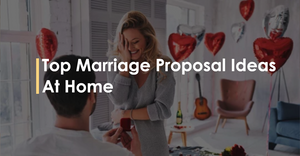 Top Marriage Proposal Ideas At Home
