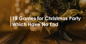 15 Games for Christmas Party Which Have no End