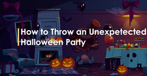 How to Throw an unexpected Halloween Party?