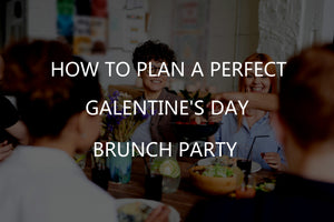 How to plan a perfect Galentine's day brunch party