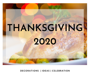 Thanksgiving 2020: Simple ideas to decorate your celebration