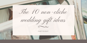 The top 10 Wedding gift ideas 2020