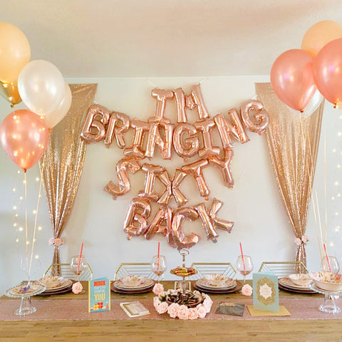 Rose Gold 60th Birthday Party Decoration - I am bringing sixty back balloon banner