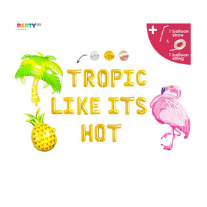 """Tropic Like Its Hot"" Balloons 