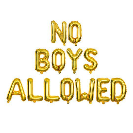 """ No Boys Allowed"" Balloon 