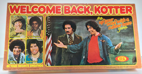 Welcome Back Kotter... the up your nose with a rubberhose game