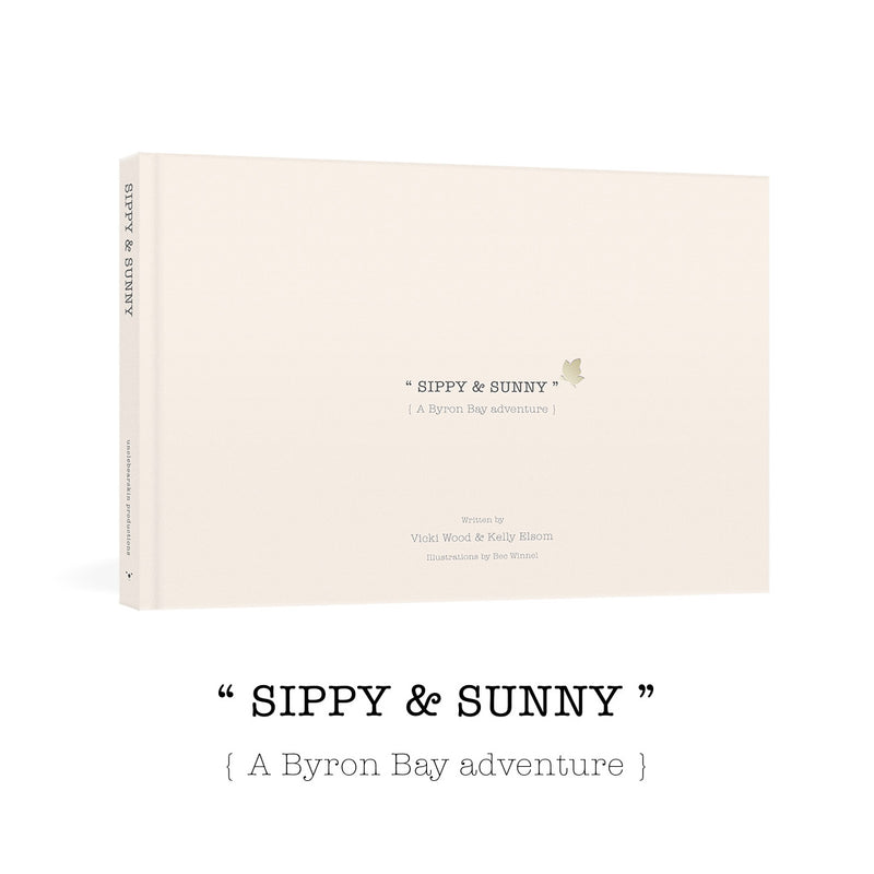 Sippy and Sunny, A Byron Bay Adventure