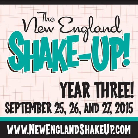 The New England Shake-Up! 2015 : Part 1