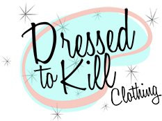 Dressed to Kill Clothing