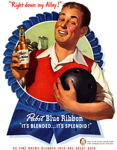 PBR Beer - Right down my alley! Bowling advertisement