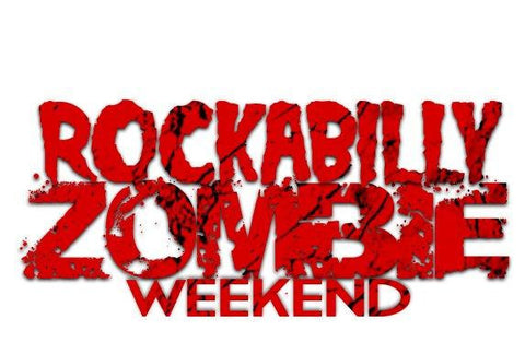 Rockabilly Zombie Weekend!
