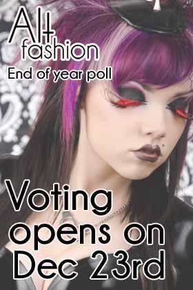 Nominated in Alt Fashion's Year End Poll