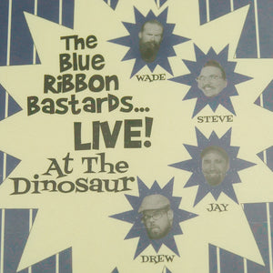 The Blue Ribbon Bastards...LIVE! At The Dinosaur CD by Blue Ribbon Bastards : Cats Like Us