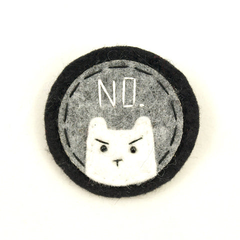 Grey and White NO Kitty Brooch - Cats Like Us