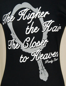Higher the Hair T Shirt by Pinky Star : Cats Like Us