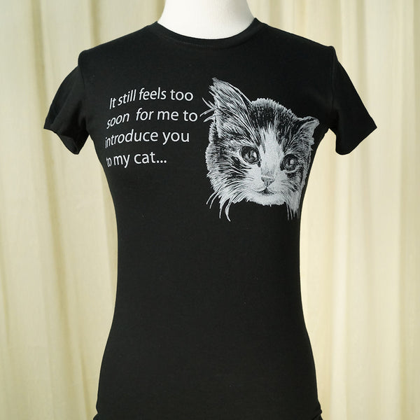 Too Fast Brand Too Soon to Meet My Cat T for sale at Cats Like Us - 1