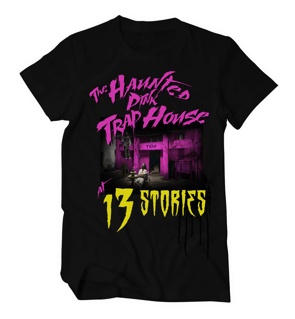 13 Stories Haunted Trap House Tshirt
