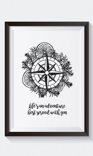 """Life is an Adventure Best Served with Gin"" A4 Print"