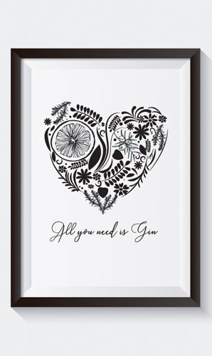 """All You Need is Gin"" Art Print"