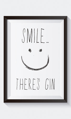 """Smile... There's Gin"" Art Print"