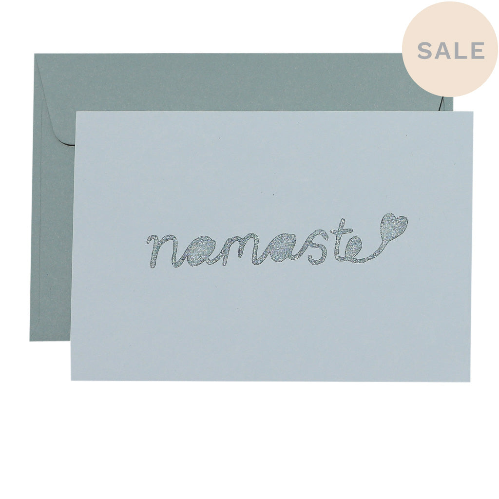 NAMASTE- various colours