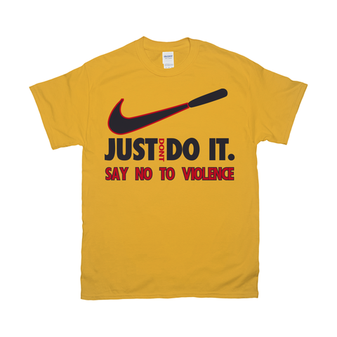 Gildan 2000 Unisex Fine Jersey Crew Neck Tee - JUST DONT DO IT