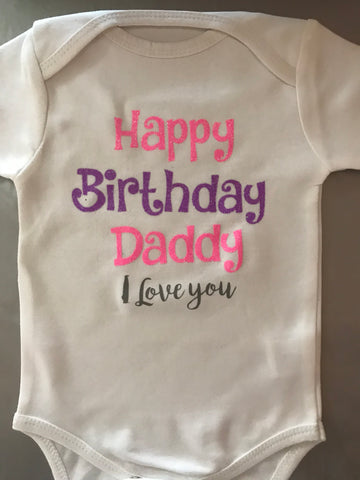Unisex Baby Onesie/Romper 100% cotton-  Happy Birthday Daddy