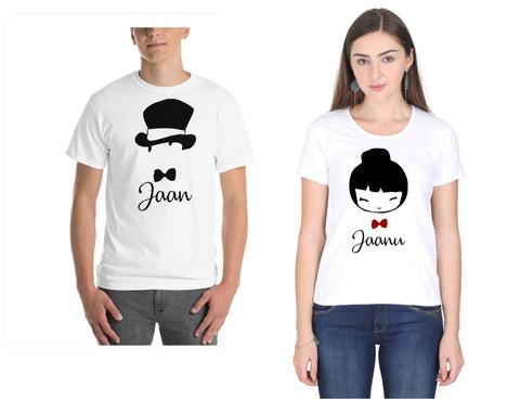 Couple/Lovers tshirts  - 100% cotton- for Men and Women | Jaan | Jaanu