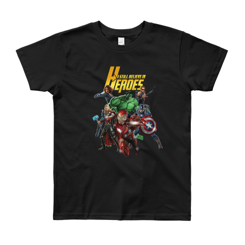 ( Boys & Girls)  Round Neck 100% cotton tshirt - I still believe in Heros