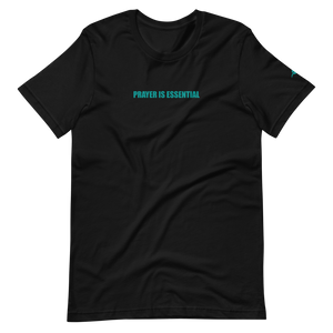 """Prayer Is Essential"" Short-Sleeve Unisex T-Shirt"