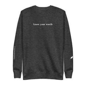 """Know Your Worth"" Unisex Fleece Pullover"