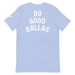 """DO GOOD DALLAS"" Unisex T-Shirt"