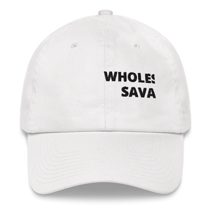 """WHOLESOME SAVAGE"" Dad hat"