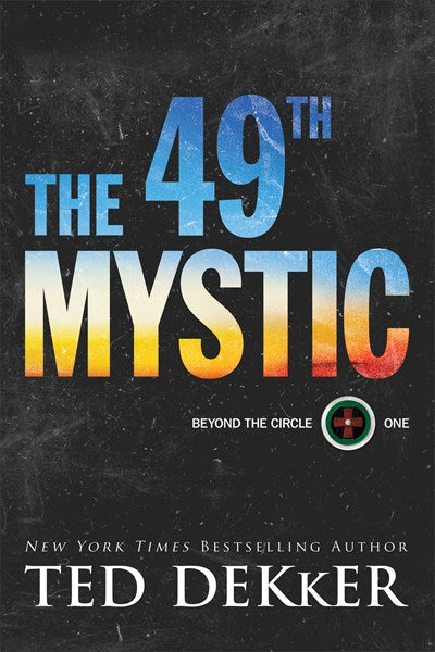 The 49th Mystic ( Beyond the Circle #1 )