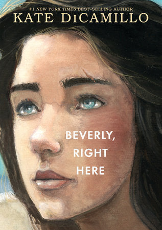Beverly, Right Here by Kate DiCamillo, Hardcover
