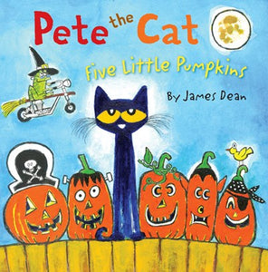 Pete the Cat: Five Little Pumpkins ( Pete the Cat )