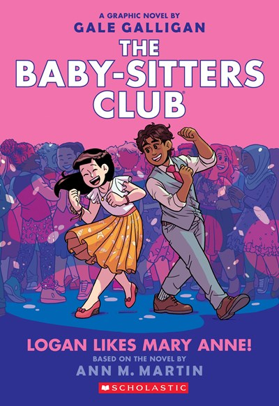 Logan Likes Mary Anne! ( Baby-Sitters Club Graphix #08 )