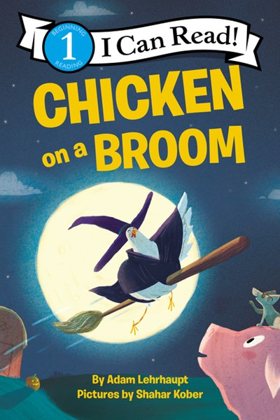 Chicken on a Broom ( I Can Read Level 1 )