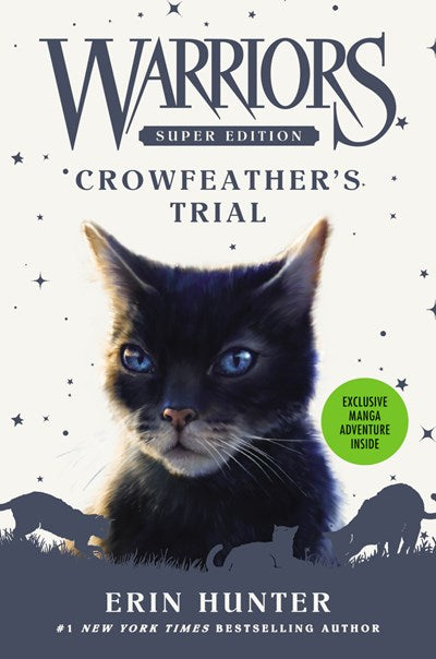 Crowfeather's Trial ( Warriors Super Edition #11 )