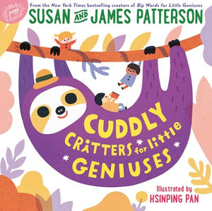 Cuddly Critters for Little Geniuses ( Big Words for Little Geniuses #2 )