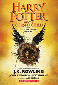 Harry Potter and the Cursed Child, Parts One and Two: The Official Playscript of the Original West End Production ( Harry Potter )