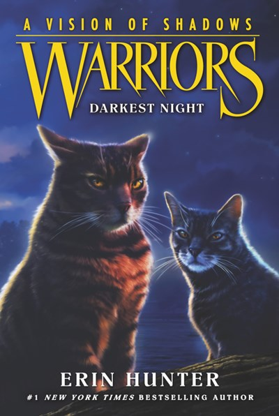 Warriors: A Vision of Shadows: Darkest Night ( Warriors: A Vision of Shadows #4 )