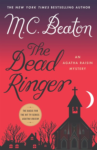 The Dead Ringer: An Agatha Raisin Mystery ( Agatha Raisin #29 )