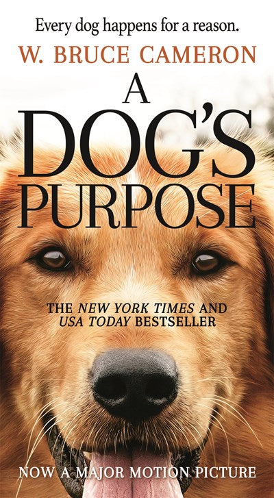 A Dog's Purpose: A Novel for Humans ( Dog's Purpose #1 )