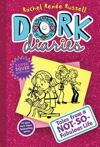Dork Diaries 1: Tales from a Not-So-Fabulous Life ( Dork Diaries #1 )