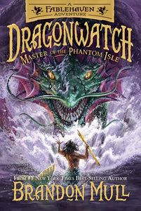 Master of the Phantom Isle ( Dragonwatch #3 )